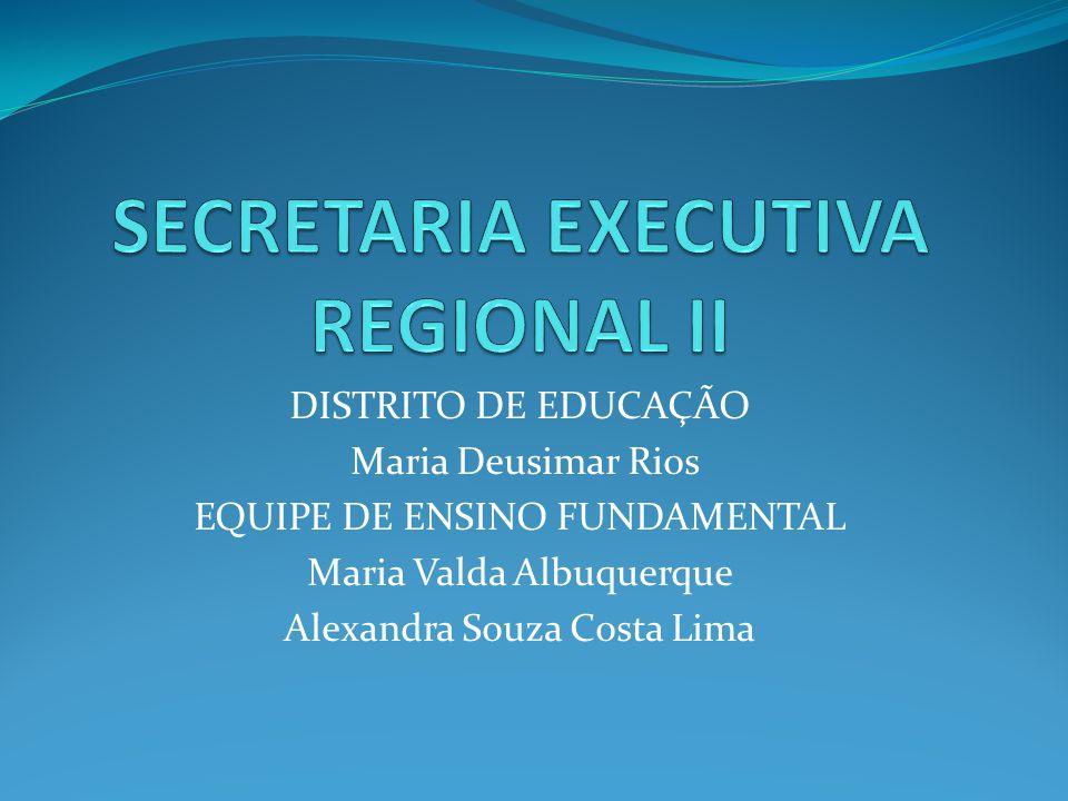 SECRETARIA EXECUTIVA REGIONAL II