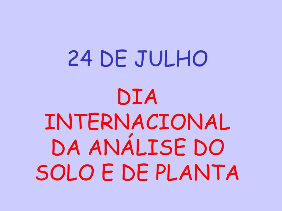 DIA INTERNACIONAL DA ANÁLISE DO SOLO E DE PLANTA