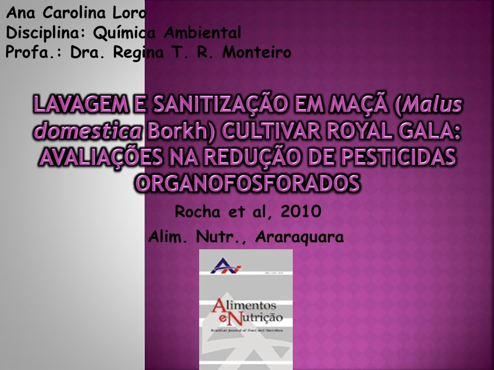 Ana Carolina LoroDisciplina: Química Ambiental. Profa.: Dra. Regina T. R. Monteiro.
