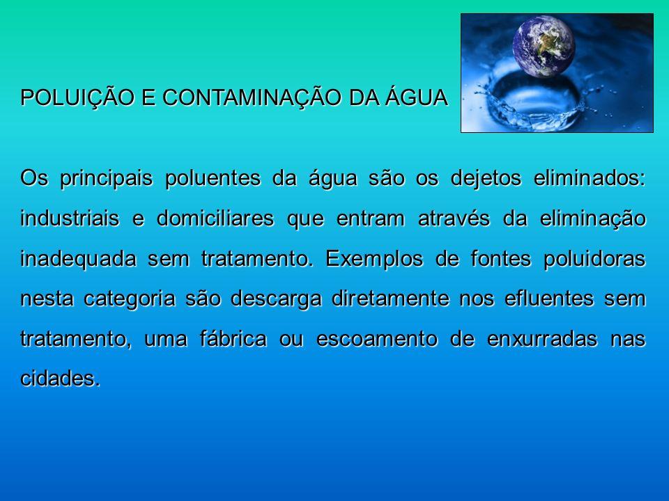 POLUIÇÃO E CONTAMINAÇÃO DA ÁGUA