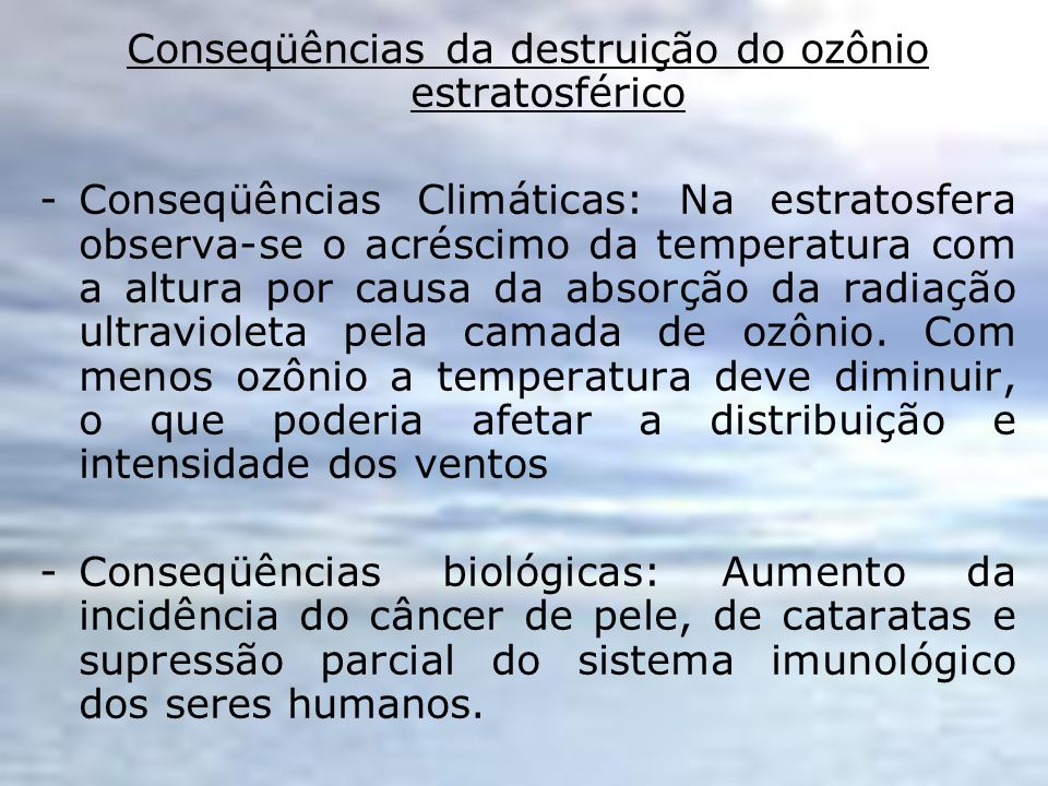 Conseqüências da destruição do ozônio estratosférico