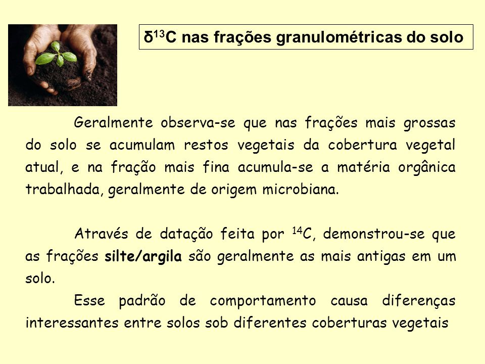 δ13C nas frações granulométricas do solo