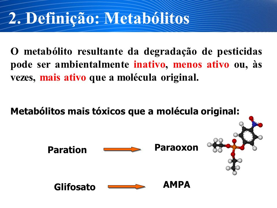 2. Definição: Metabólitos