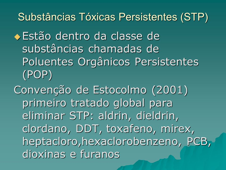 Substâncias Tóxicas Persistentes (STP)
