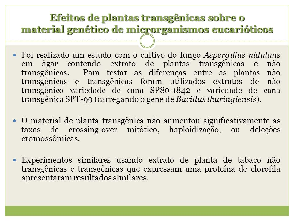 Efeitos de plantas transgênicas sobre o material genético de microrganismos eucarióticos