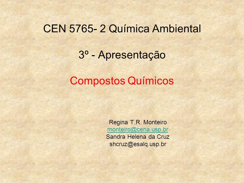 CEN 5765- 2 Química Ambiental 3º - Apresentação Compostos Químicos