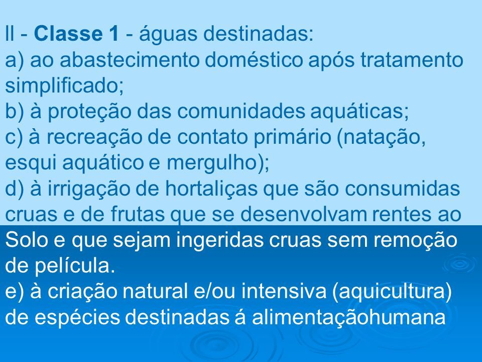ll - Classe 1 - águas destinadas: