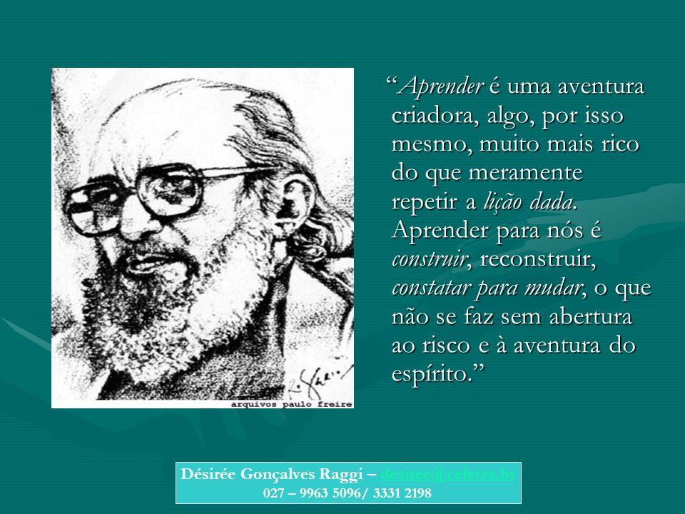 Désirée Gonçalves Raggi – desiree@cefetes.br