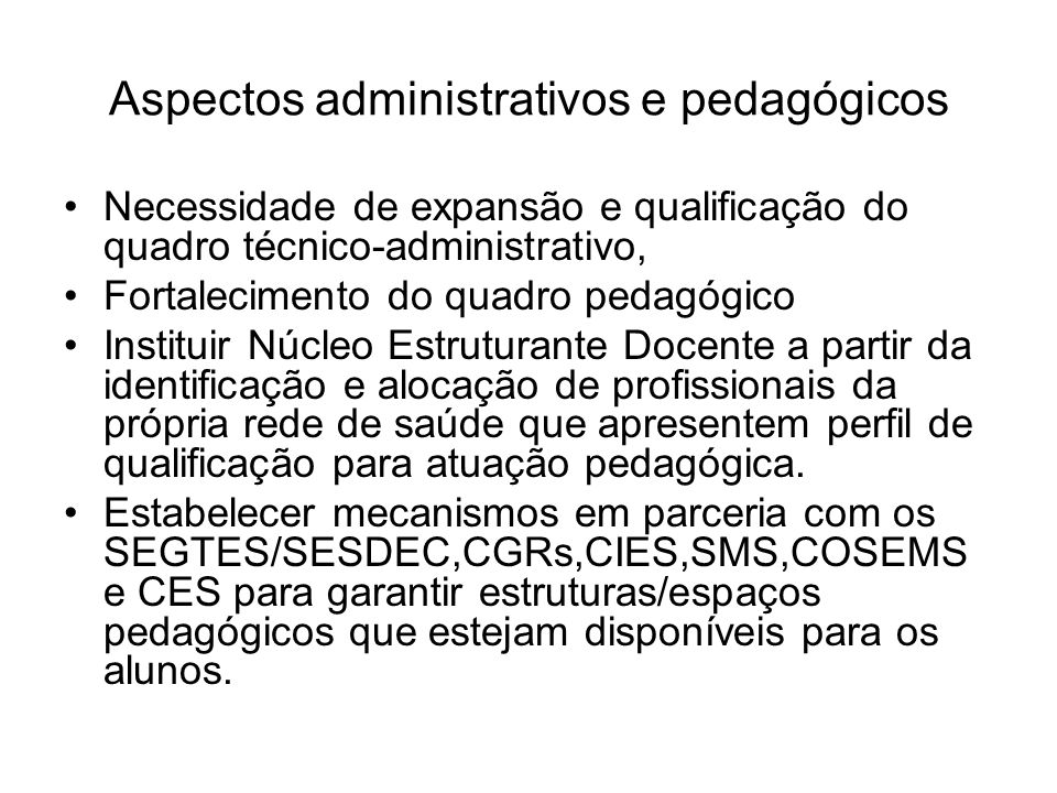 Aspectos administrativos e pedagógicos