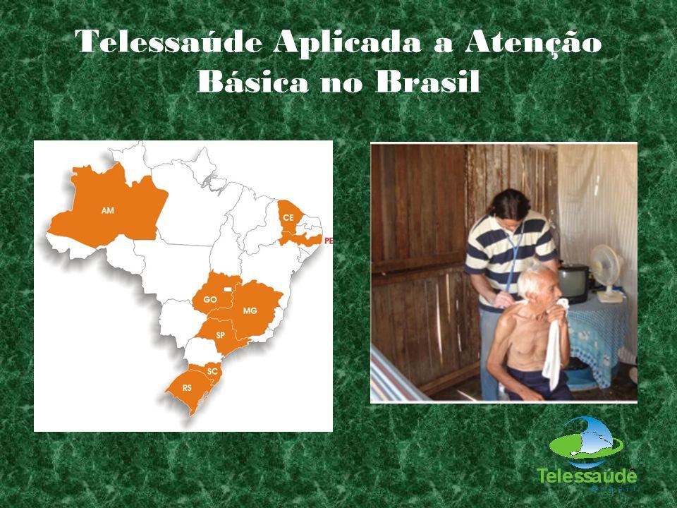 Telessaúde Aplicada a Atenção Básica no Brasil