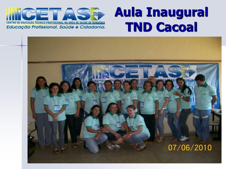 Aula Inaugural TND Cacoal