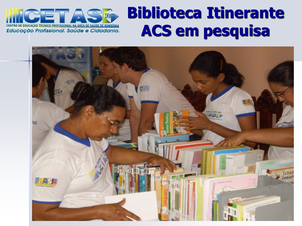 Biblioteca Itinerante ACS em pesquisa
