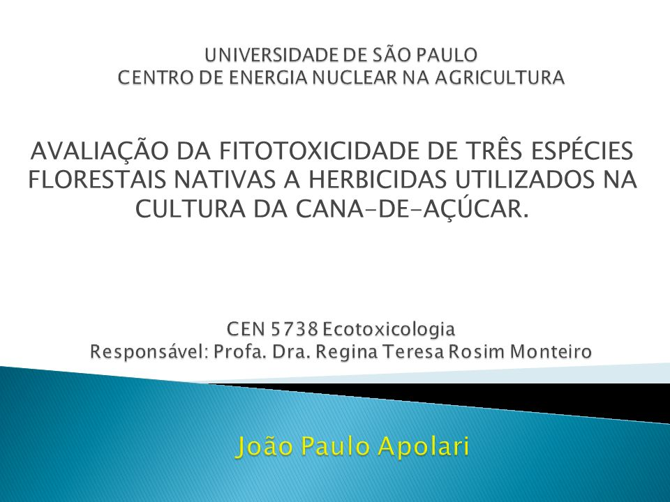 UNIVERSIDADE DE SÃO PAULO CENTRO DE ENERGIA NUCLEAR NA AGRICULTURA