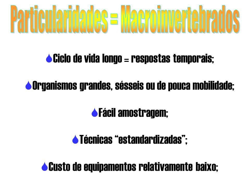 Particularidades = Macroinvertebrados