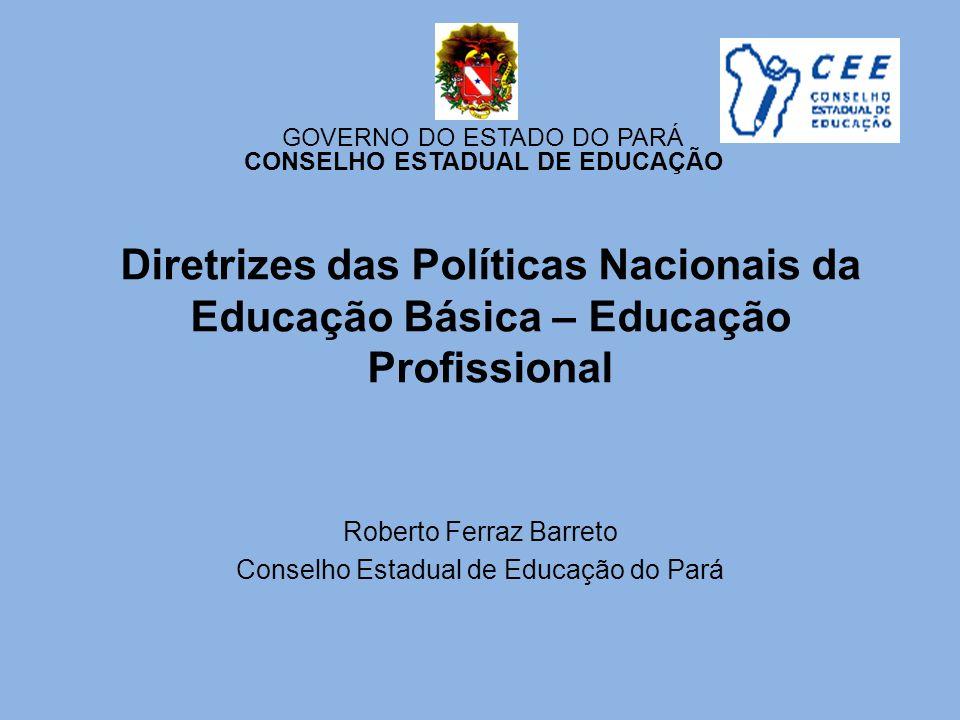 Roberto Ferraz Barreto Conselho Estadual de Educação do Pará