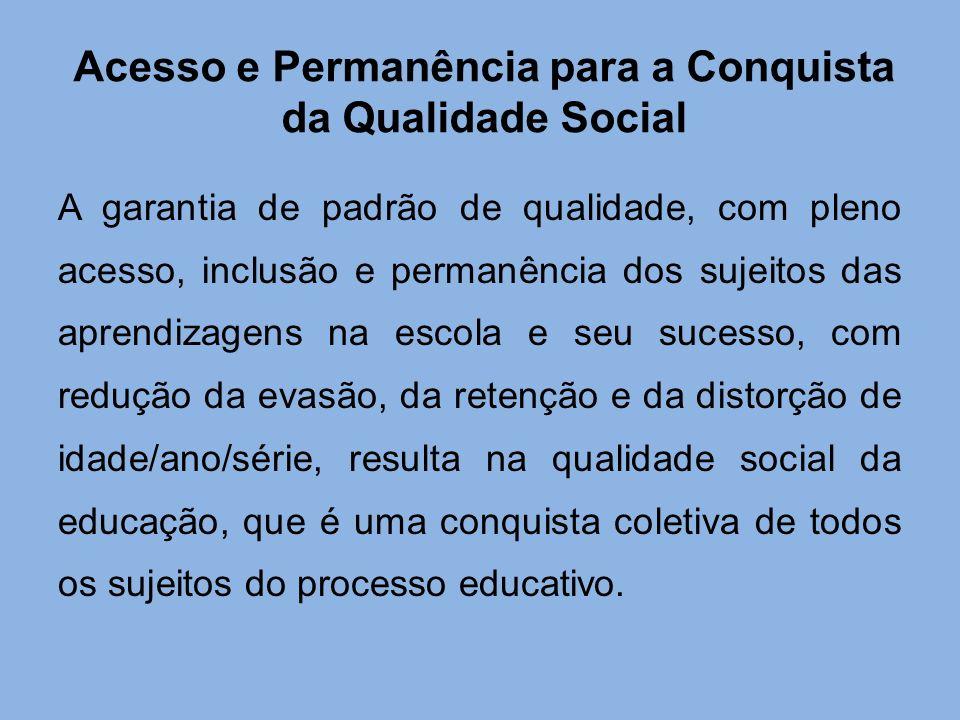 Acesso e Permanência para a Conquista da Qualidade Social