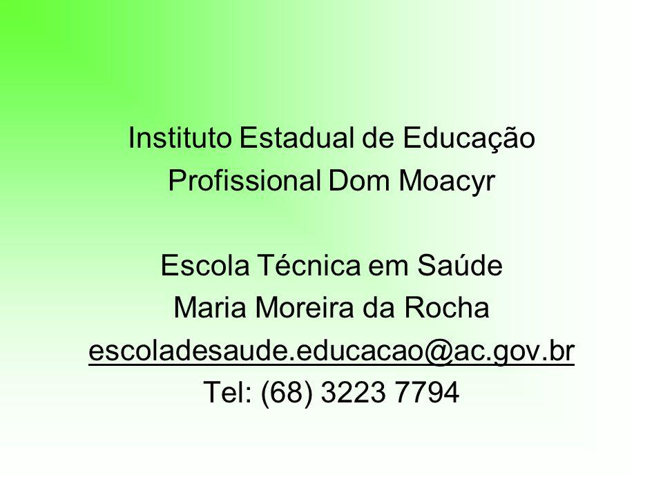 Instituto Estadual de Educação Profissional Dom Moacyr