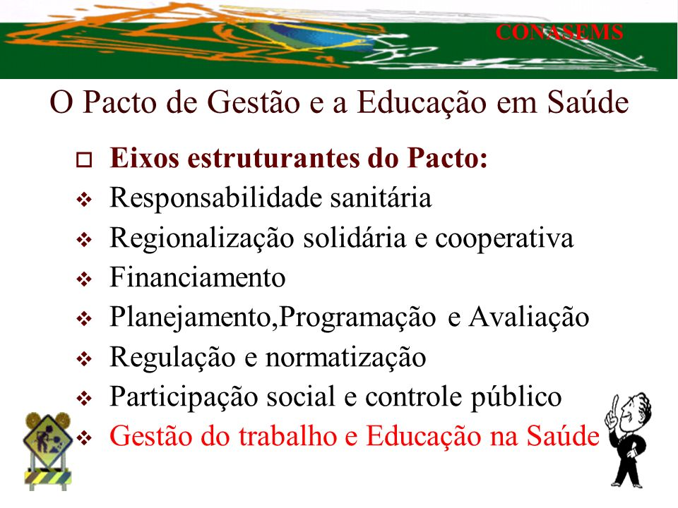 O Pacto de Gestão e a Educação em Saúde