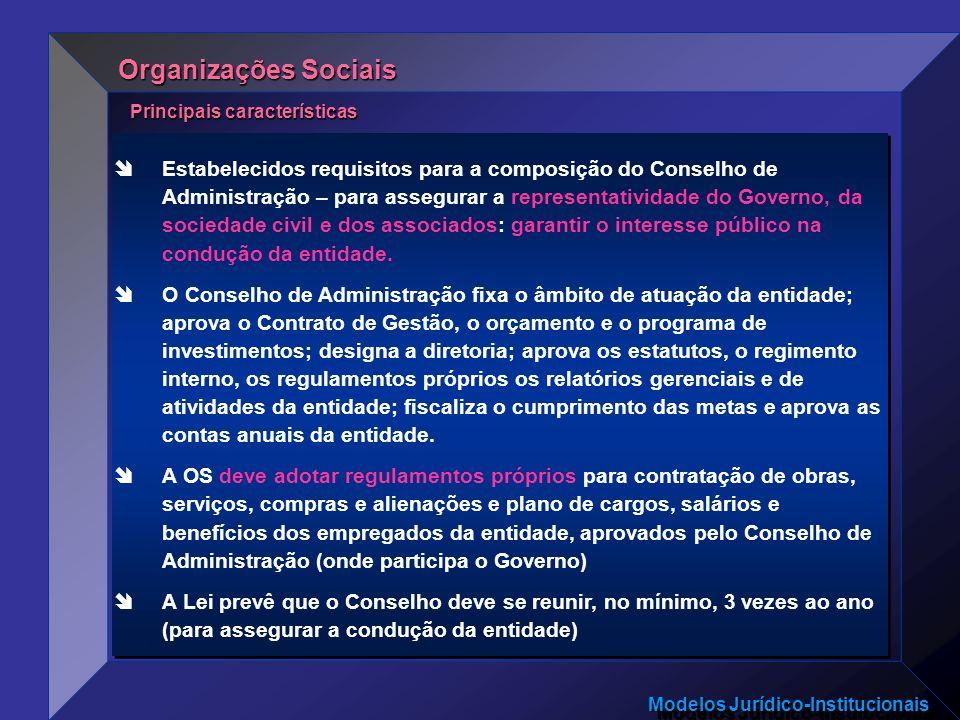 Organizações Sociais Principais características.