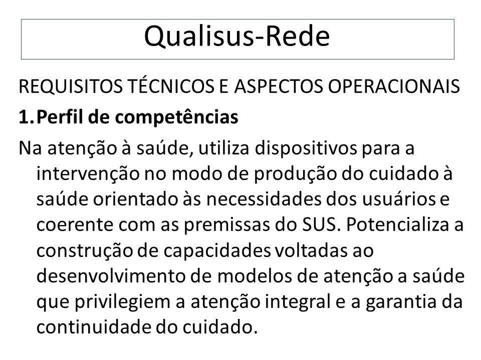 Qualisus-Rede REQUISITOS TÉCNICOS E ASPECTOS OPERACIONAIS