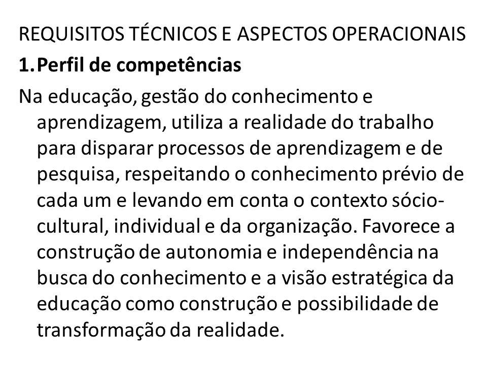 REQUISITOS TÉCNICOS E ASPECTOS OPERACIONAIS