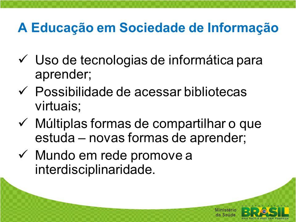 A Educação em Sociedade de Informação