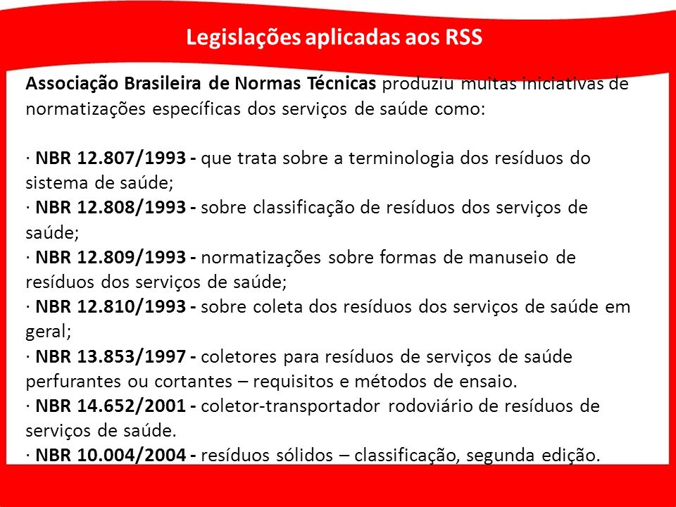Legislações aplicadas aos RSS