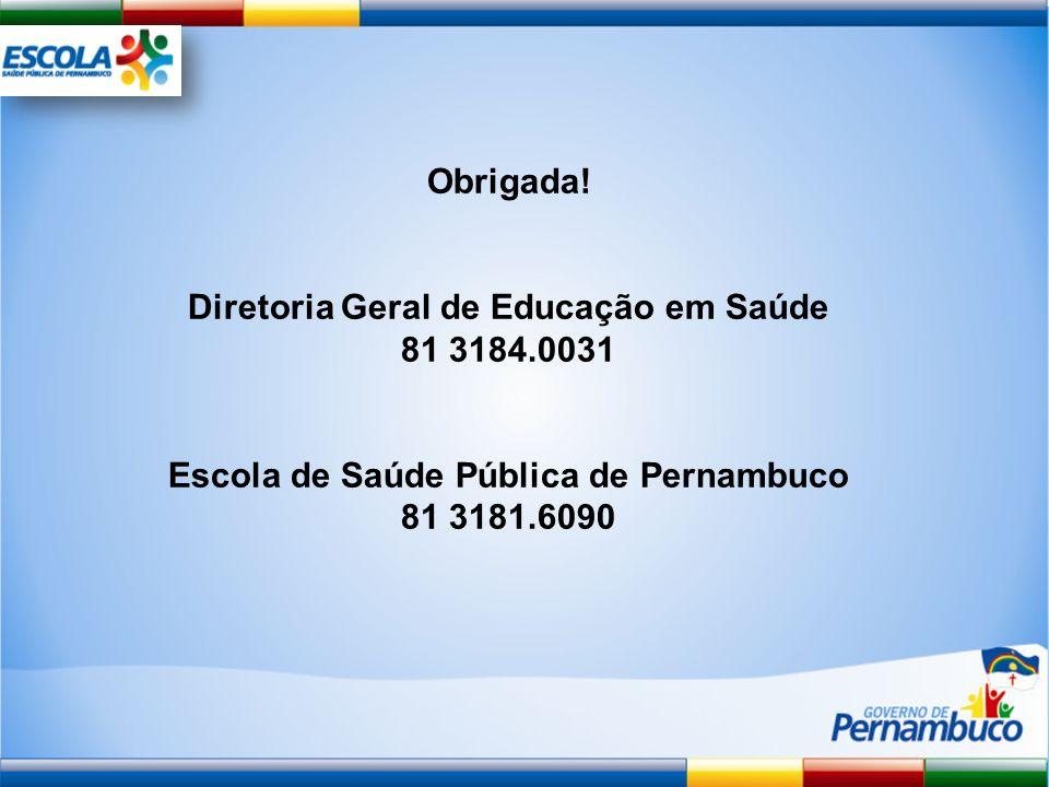 Diretoria Geral de Educação em Saúde 81 3184.0031