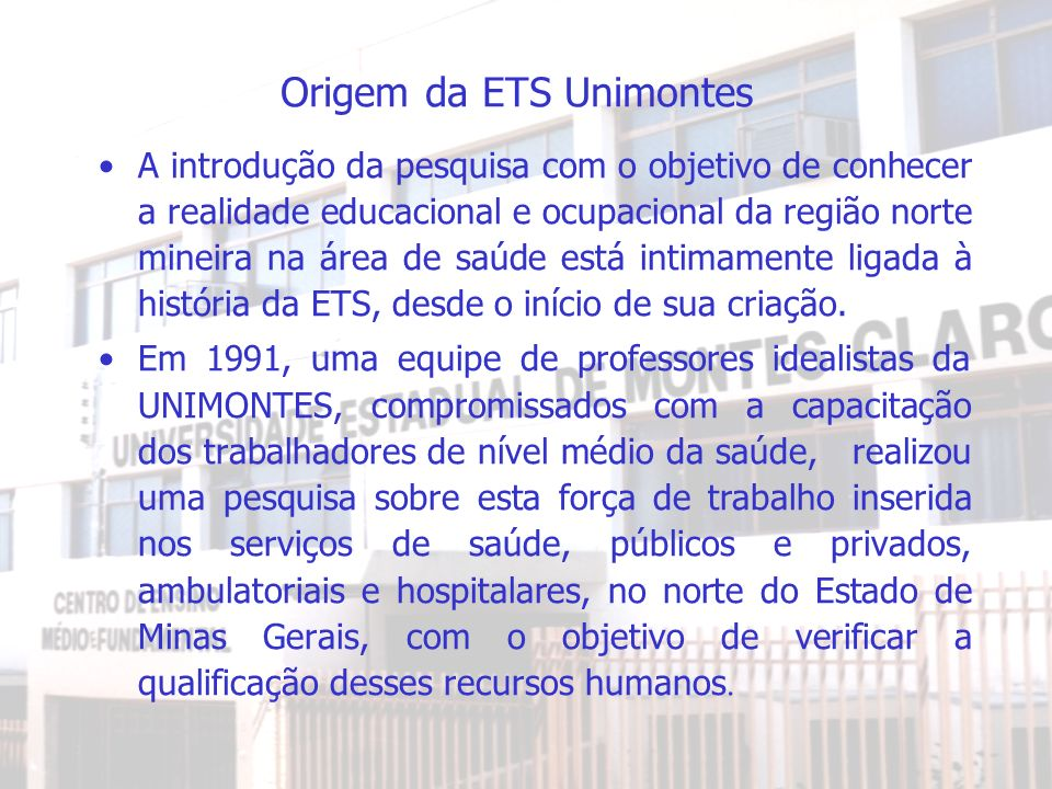 Origem da ETS Unimontes
