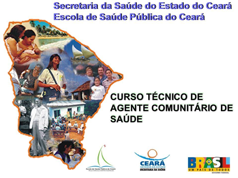 Secretaria da Saúde do Estado do Ceará Escola de Saúde Pública do Ceará