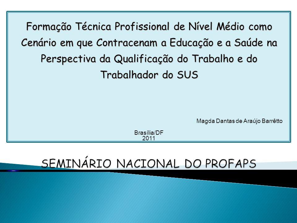 SEMINÁRIO NACIONAL DO PROFAPS