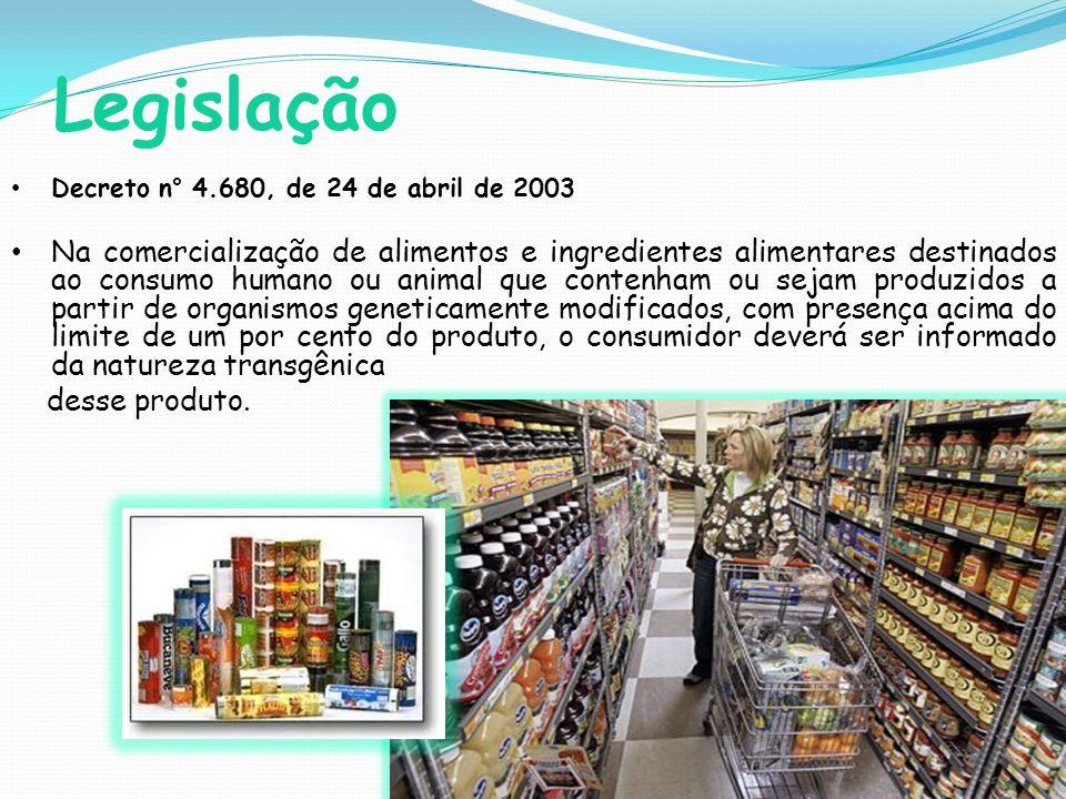 Legislação Decreto n° 4.680, de 24 de abril de 2003.