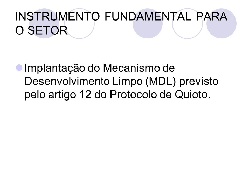 INSTRUMENTO FUNDAMENTAL PARA O SETOR