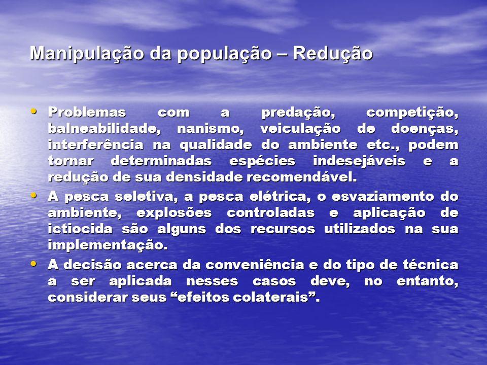 Manipulação da população – Redução