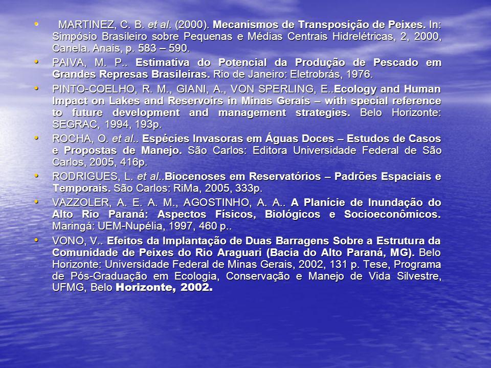 MARTINEZ, C. B. et al. (2000). Mecanismos de Transposição de Peixes