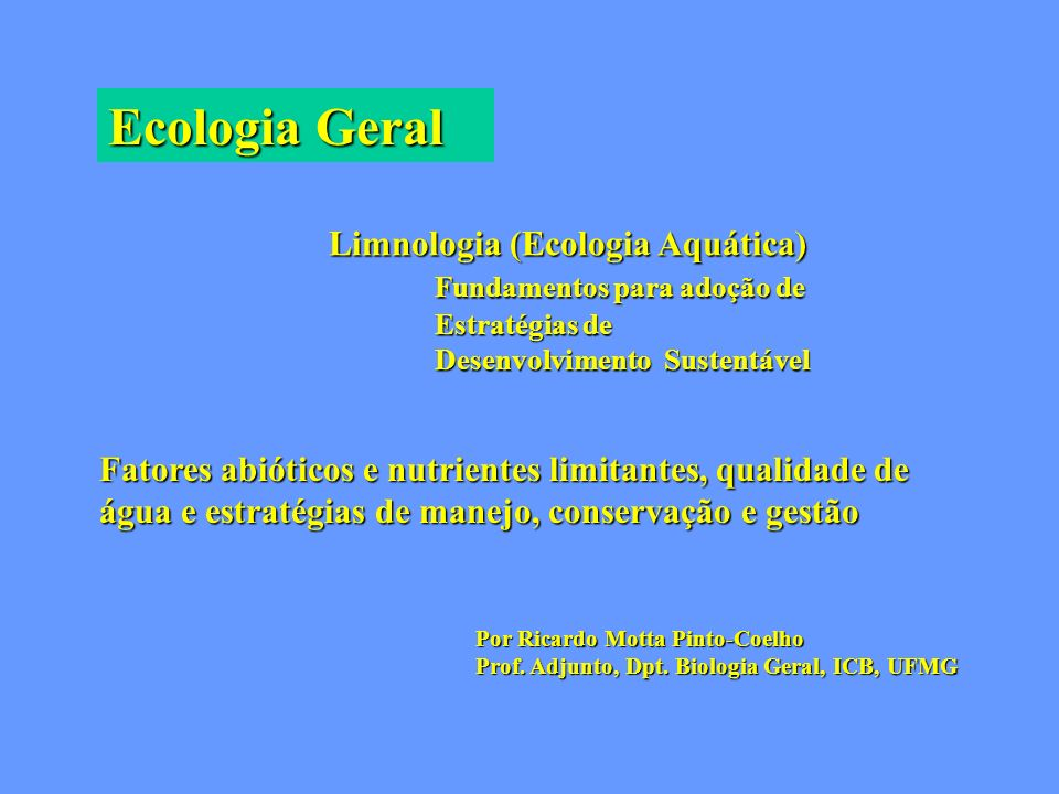 Ecologia Geral Limnologia (Ecologia Aquática)