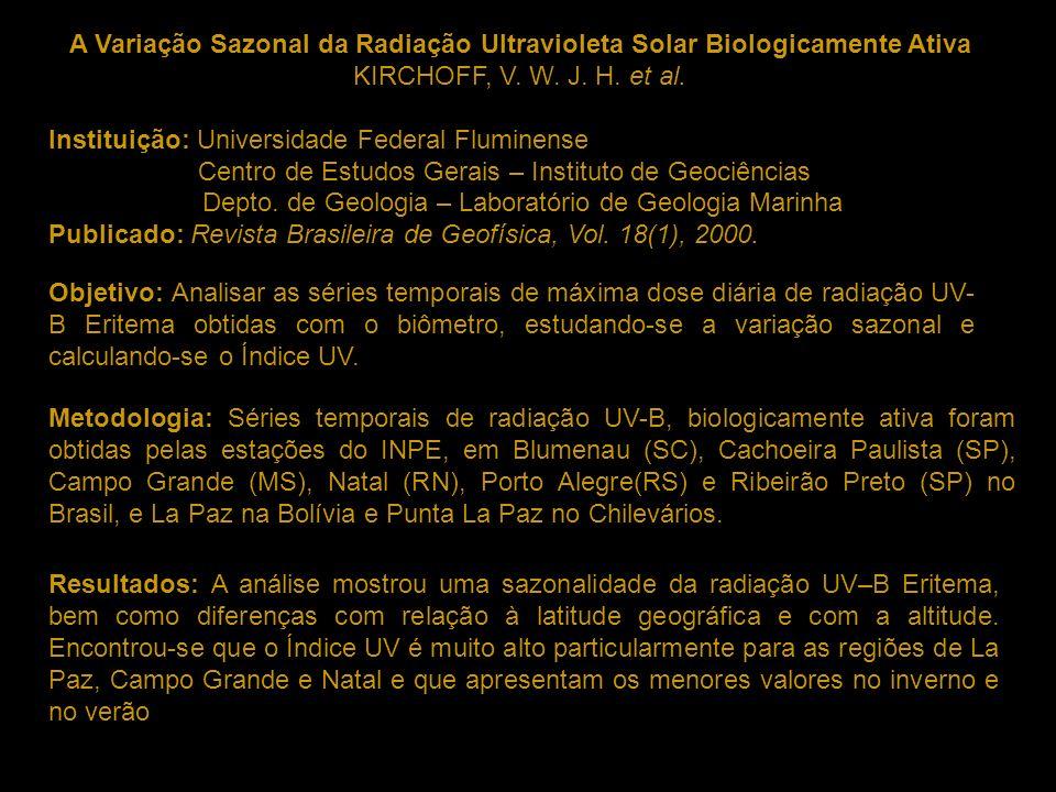 A Variação Sazonal da Radiação Ultravioleta Solar Biologicamente Ativa