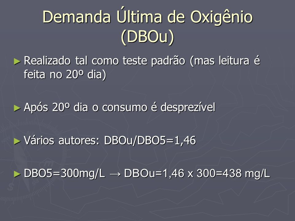 Demanda Última de Oxigênio (DBOu)