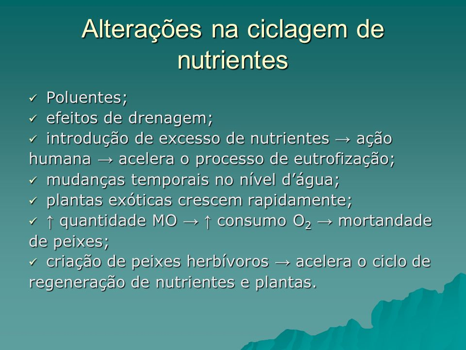 Alterações na ciclagem de nutrientes