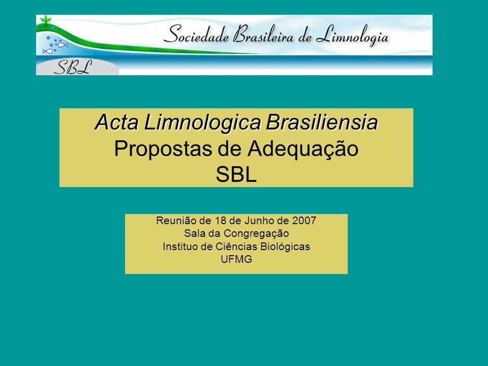 Acta Limnologica Brasiliensia Propostas de Adequação SBL