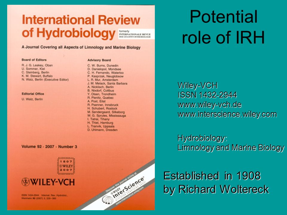 Potential role of IRH Established in 1908 by Richard Woltereck