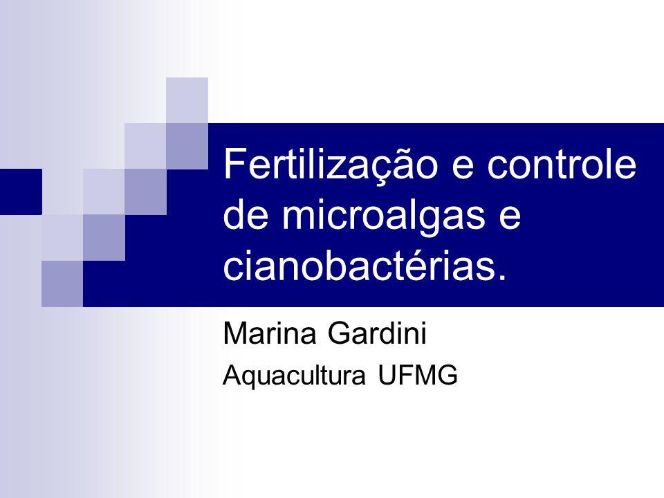 Fertilização e controle de microalgas e cianobactérias.