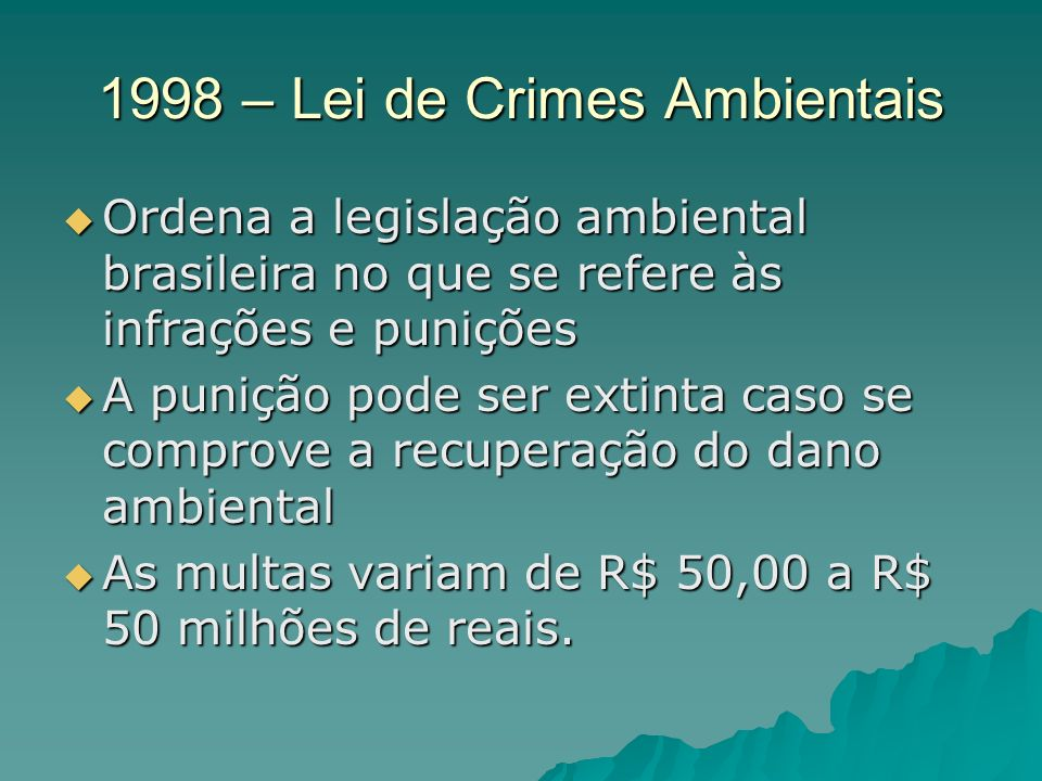 1998 – Lei de Crimes Ambientais