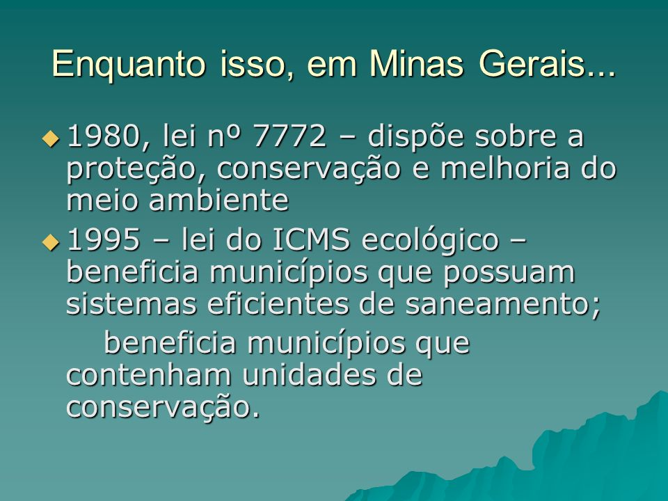 Enquanto isso, em Minas Gerais...