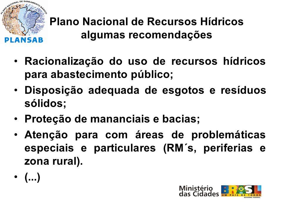 Plano Nacional de Recursos Hídricos algumas recomendações