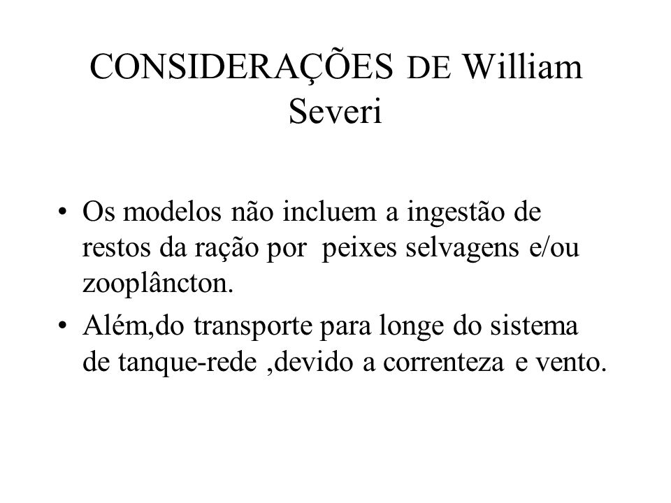 CONSIDERAÇÕES DE William Severi