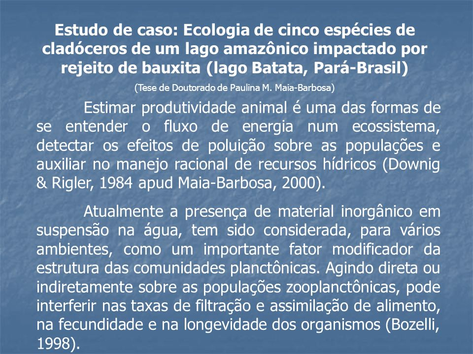 (Tese de Doutorado de Paulina M. Maia-Barbosa)