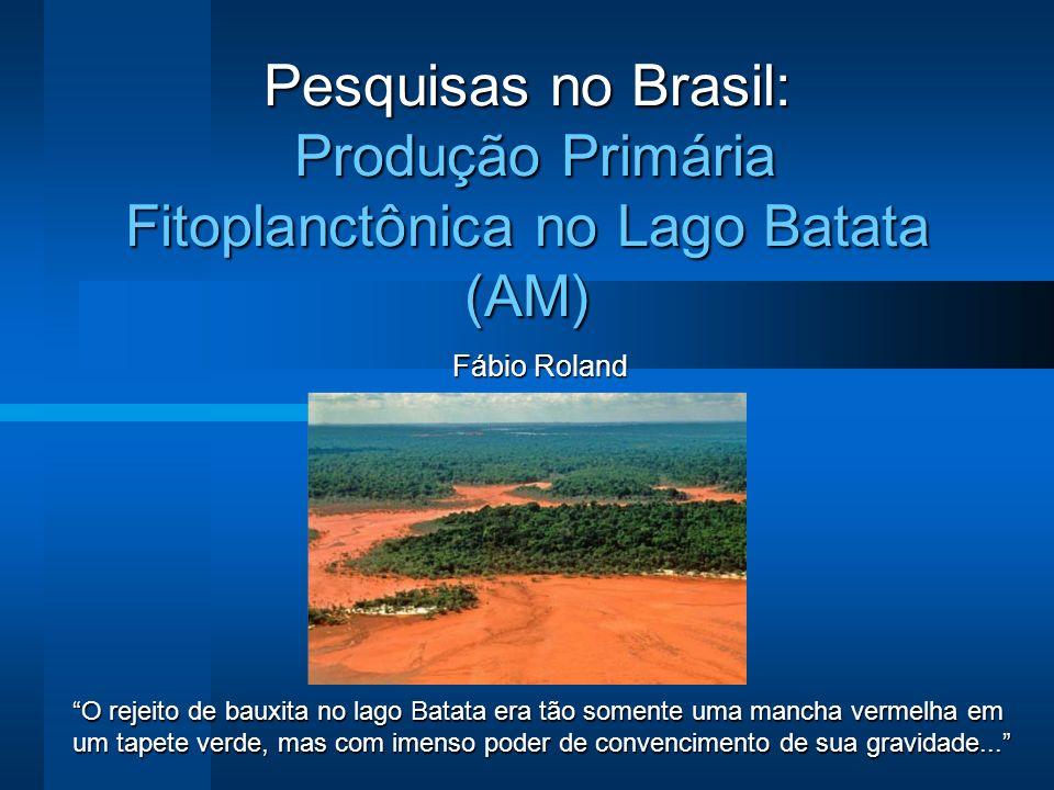 Pesquisas no Brasil: Produção Primária Fitoplanctônica no Lago Batata (AM)