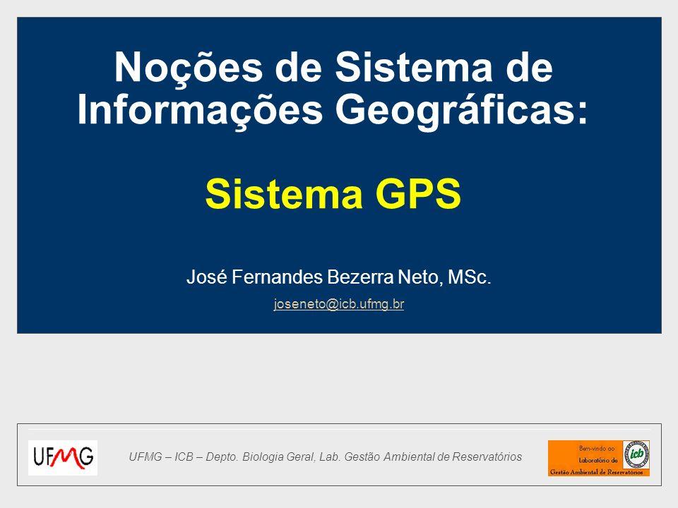 Noções de Sistema de Informações Geográficas: Sistema GPS
