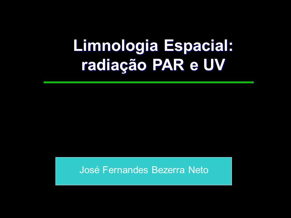 Limnologia Espacial: radiação PAR e UV